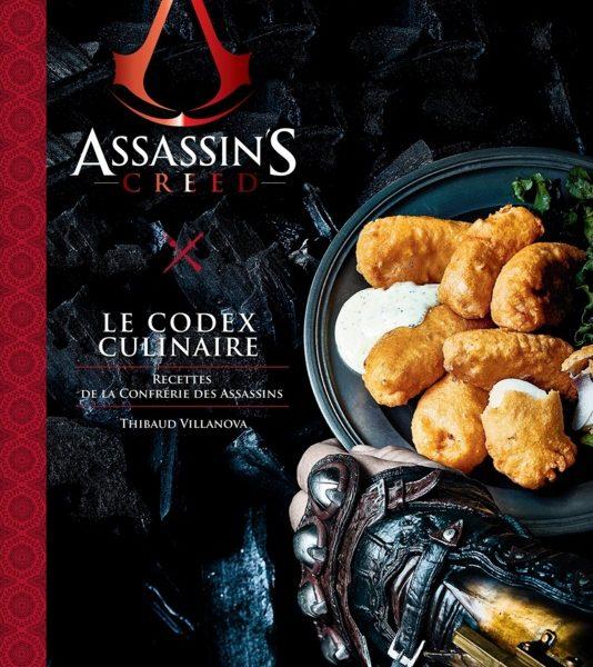 Le codex culinaire d'Assassin's Creed écrit par Thibaud Villanova