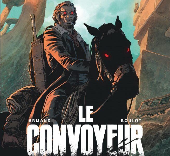 Le Convoyeur – Tome 1 : Nymphe de Roulot et Armand
