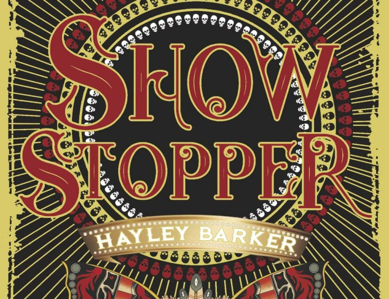 Showstopper écrit par Hayley Baker