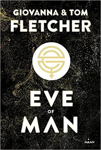 Eve of man écrit par  Giovanna & Tome Fletcher