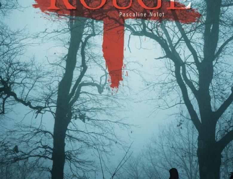 Rouge écrit par Pascaline Nolot