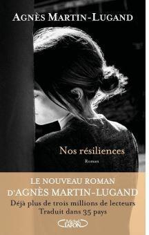 Nos résiliences écrit par Agnès Martin-Lugand