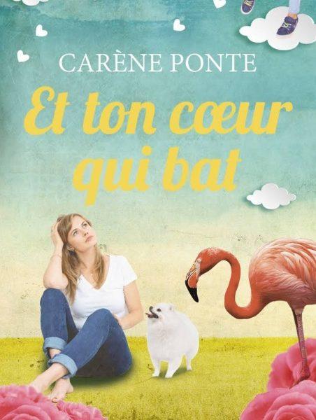 Et ton coeur qui bat écrit par Carène Ponte