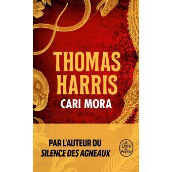 Cari Mora écrit par Thomas Harris