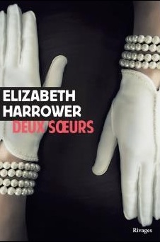 Deux soeurs écrit par Elizabeth Harrower