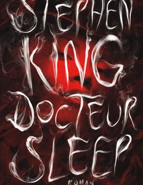 Docteur Sleep écrit par Stephen King