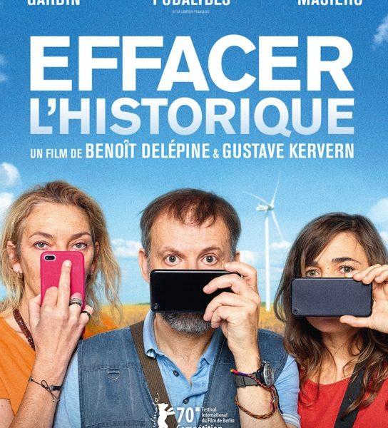 Effacer l'historique réalisé par Gustave Kervern et Benoît Delépine