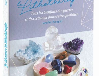 Je découvre la Lithothérapie écrit par Jennifer Banguio
