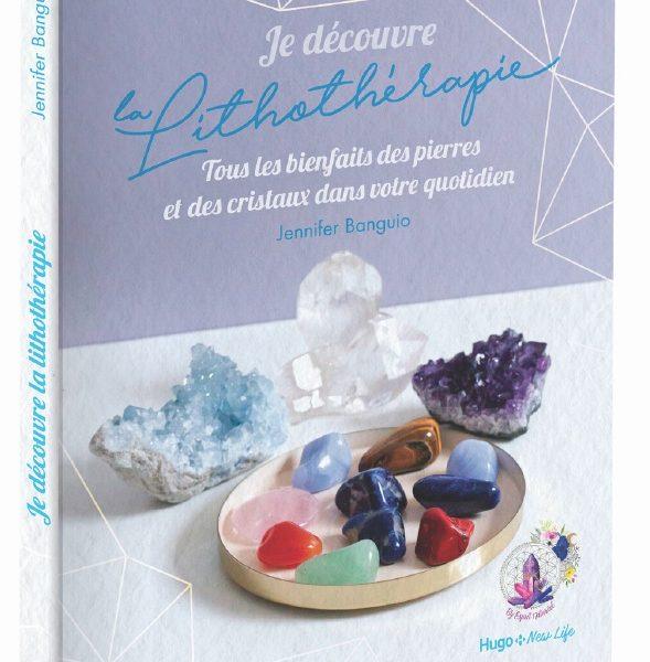 1er jeu du concours estival 2020 – Gagnez 10 exemplaires du guide Je découvre la Lithothérapie écrit par Jennifer Banguio