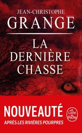 La dernière chasse écrit Jean-Christophe Grangé