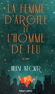 La femme d'argile et l'homme de feu écrit par Helene Wecker
