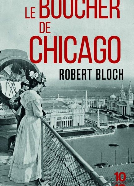 Le boucher de Chicago écrit par Robert Bloch