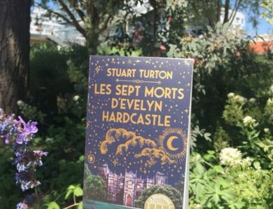 Les sept morts d'Evelyne Hardcastle écrit par Stuart Turton