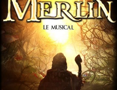 Merlin, le Musical aux Folies Bergère à Paris