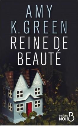 Reine de Beauté écrit par Amy K Green