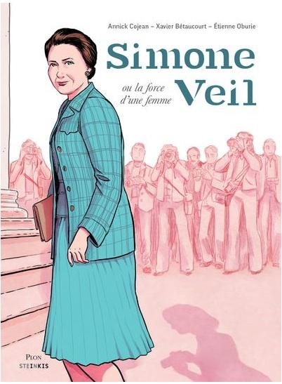 Simone Veil ou la force d'une femme d'Annick Cojean, Xavier Betaucourt et Etienne Auburie