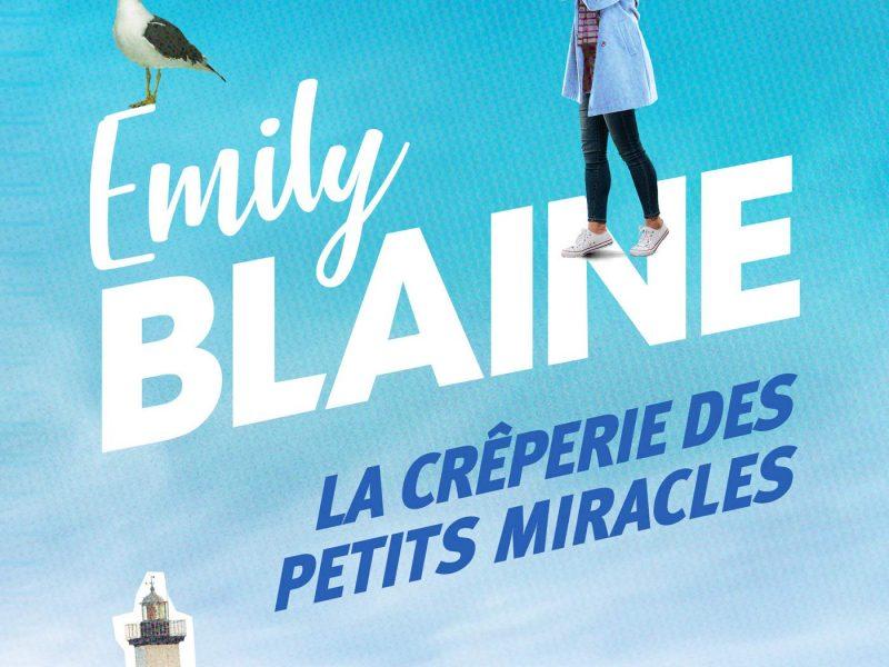 La Crêperie des petits miracles écrit par Emily Blaine