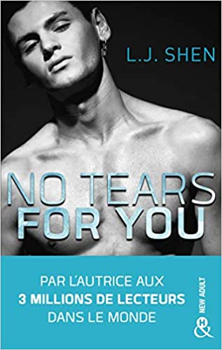 No Tears for You écrit par L.J. Shen