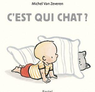 C'est qui chat ? de  Michael Van Zeveren