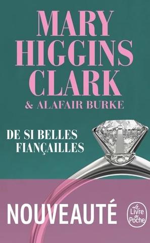 De si belles fiançailles écrit par Mary Higgins Clark et  Alafair Burke