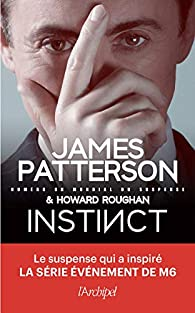Jeu de Massacres / Instinct écrit par James Patterson