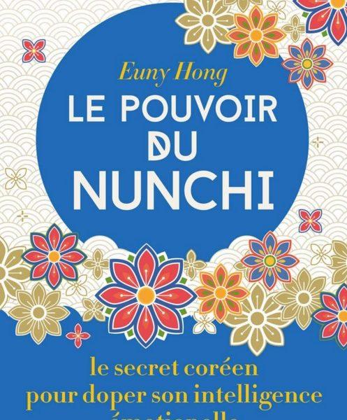Le pouvoir du Nunchi écrit par Euny Hong