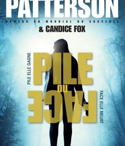 Pile ou face écrit par James Patterson