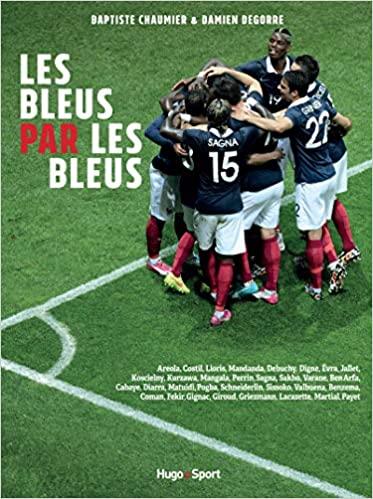 Les Bleus par Les Bleu écrit par Baptiste Chaumier et Damien Degorre