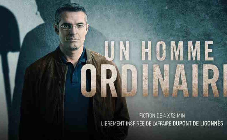Un homme ordinaire, une mini série Française librement inspirée de l'affaire Xavier Dupont de Ligonnès