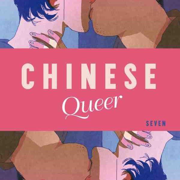 Chinese Queer de Seven