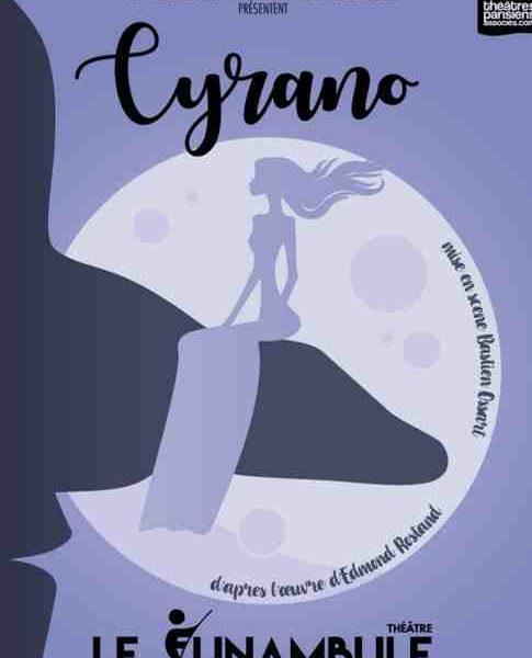 Cyrano de Edmond Rostand mis en scène par Bastien Ossart au Funambule Montmartre (Paris)