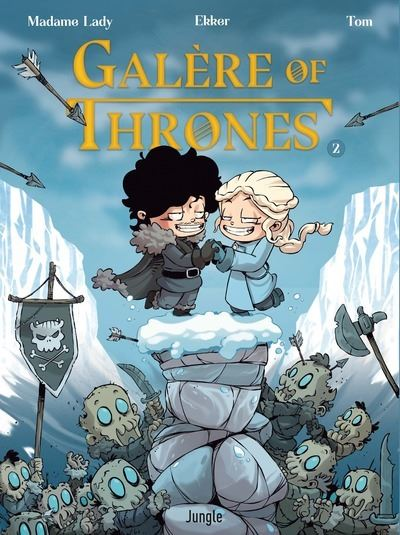 Galère of Thrones de Madame Lady Comics et Thomas Brogniet