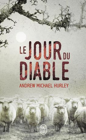 Le Jour du Diable écrit par Andrew Michael Hurley