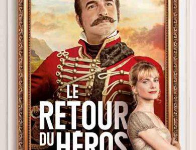 Le Retour du Héros réalisé par Laurent Tiard
