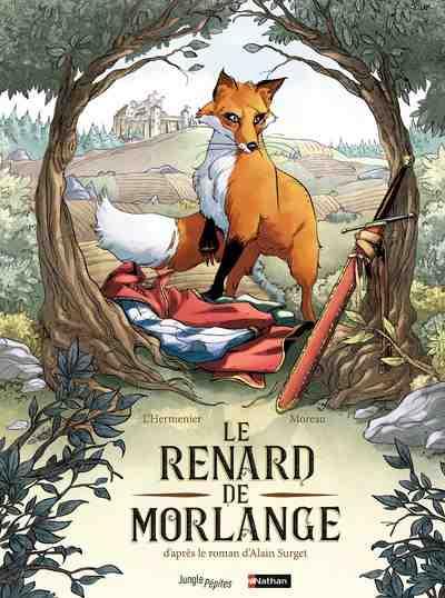 Le Renard de Morlange de L'Hermenier et Moreau