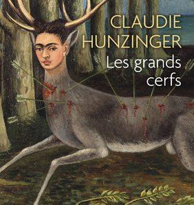 Les Grands Cerfs écrit par Claudie Hunzinger