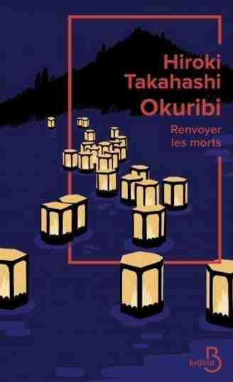 Okuribi : Renvoyer les morts écrit par Hiroki Takahashi