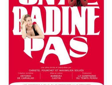 On ne badine pas au Théâtre Montmartre Galabru (Paris)