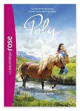 Poly – Le roman du film écrit par Nicolas Vanier