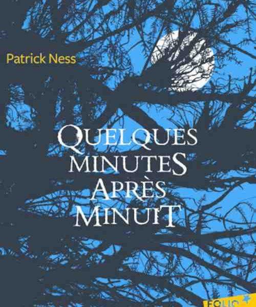 Quelques minutes après minuit écrit par Patrick Ness