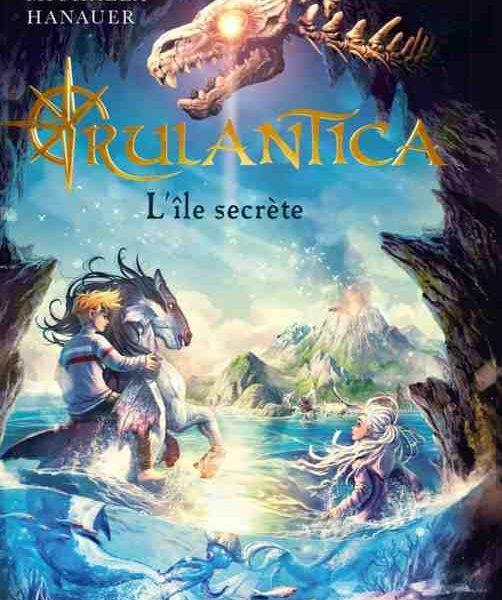 Rulantica : L'île secrète écrit par Michaela Hanauer