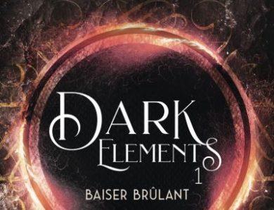 Dark Elements – Tome 1 : Baiser Brûlant écrit par Jennifer L. Armentrout