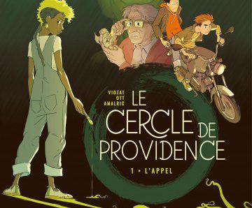 Le Cercle de Providence – Tome 1 : L'Appel de Viozat, Ott et Amalric