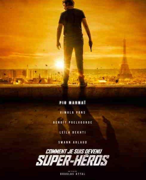 Comme je suis devenu super-héros réalisé par Douglas Attal