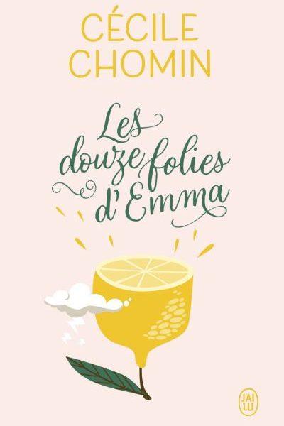 Les douze folies d'Emma écrit par Cécile Chomin