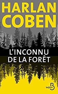 L'inconnu de la forêt écrit par Harlan Coben