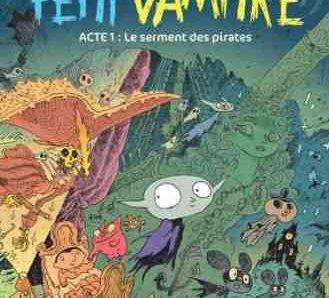 Petit Vampire – Acte 1 : le Serment des pirates de Joann Sfar
