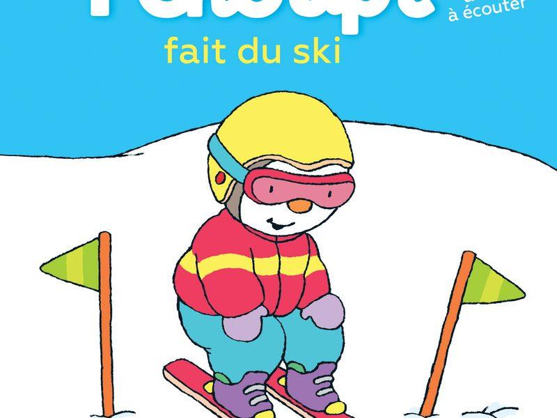 T'choupi fait du ski illustré par Thierry Courtin