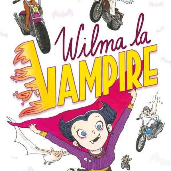 Wilma la Vampire de Chrysostome Gourio et Eglantine Ceulemans