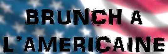 Le brunch Américain